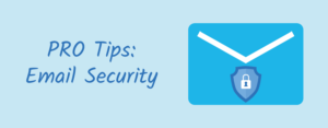 12 PRO Email Security Tips Every User Should Follow in 2021