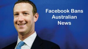 Facebook Banned Australian News and Local Government Pages