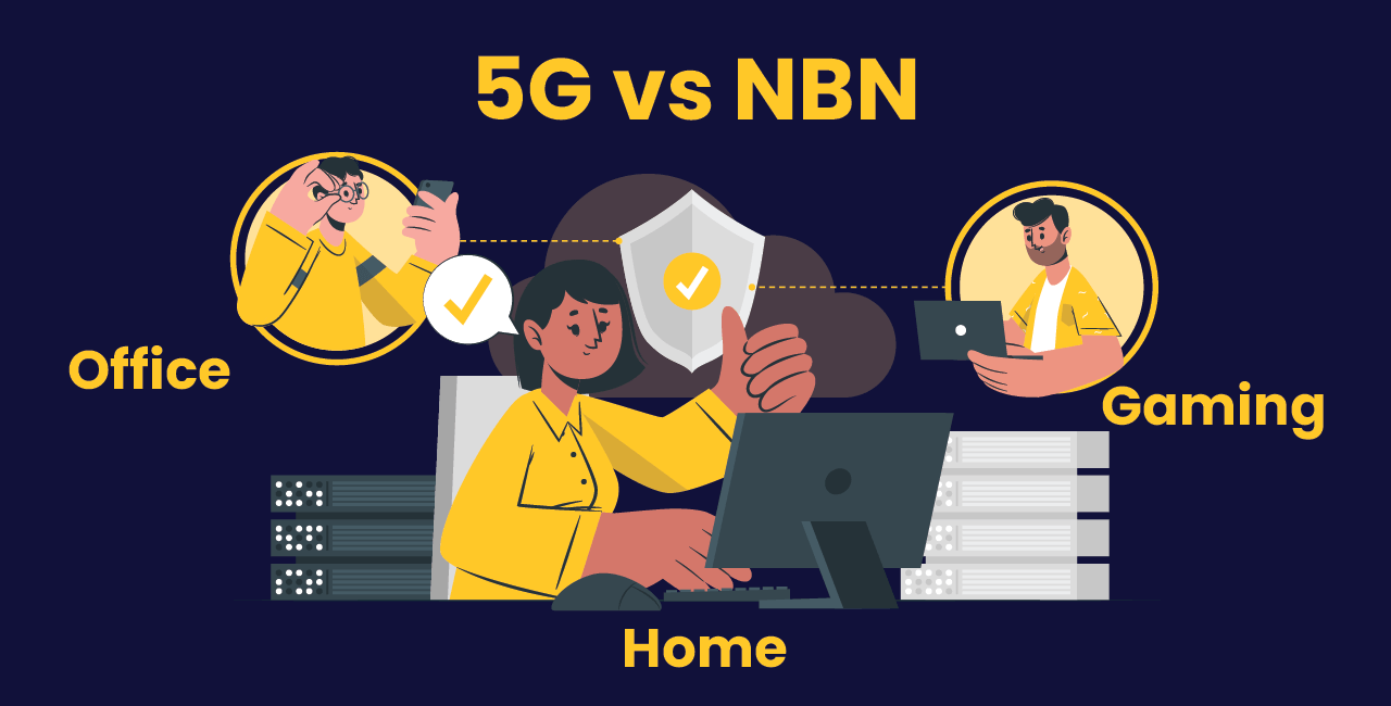 5G vs NBN – what's the best for home or business internet?